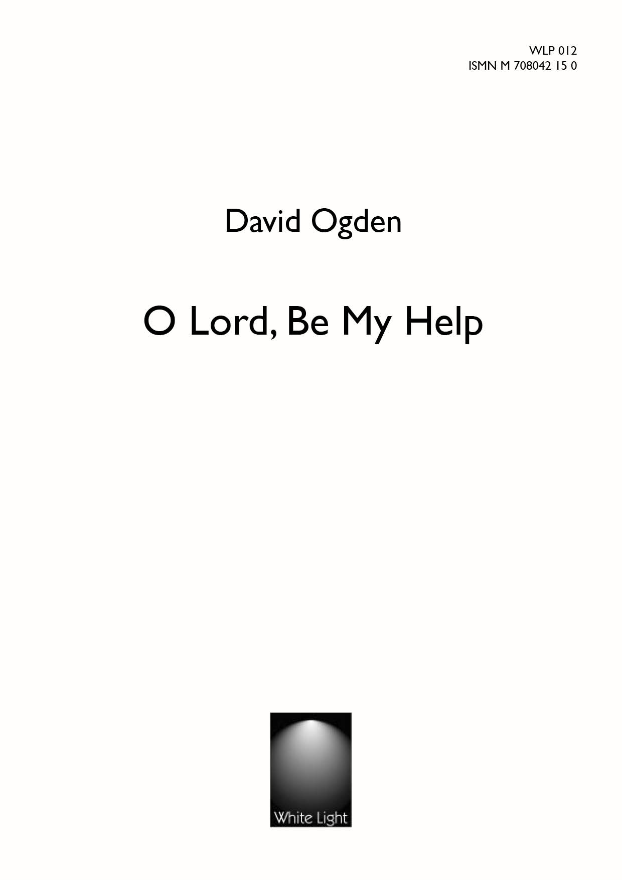 O Lord be my help