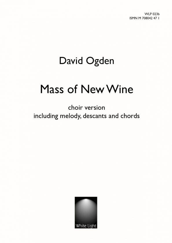 Mass of New Wine choir version