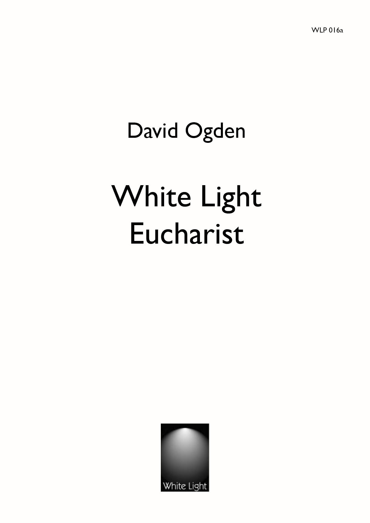 White Light Eucharist