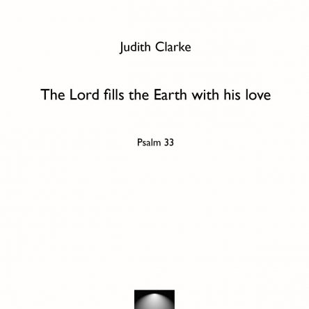 The Lord fills the earth with his love – Psalm 33 – Judith Clarke