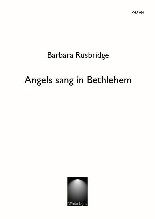 Angels sang in Bethlehem